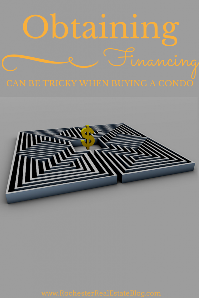 Obtaining Financing Can Be Tricky When Buying a Condo