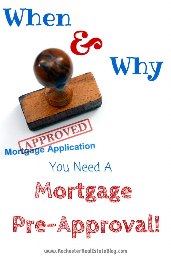 When & Why It's Important to Have a Mortgage Pre-Approval!